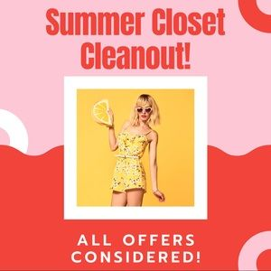 Summer Closet Cleanout! All offers considered!